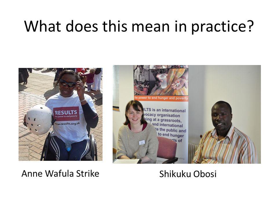 What does this mean in practice? Anne Wafula Strike Shikuku Obosi