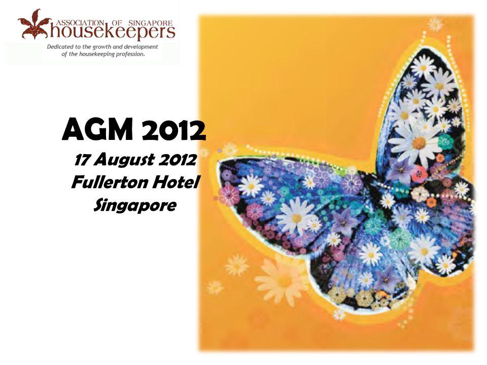 AGM 2012 17 August 2012 Fullerton Hotel Singapore