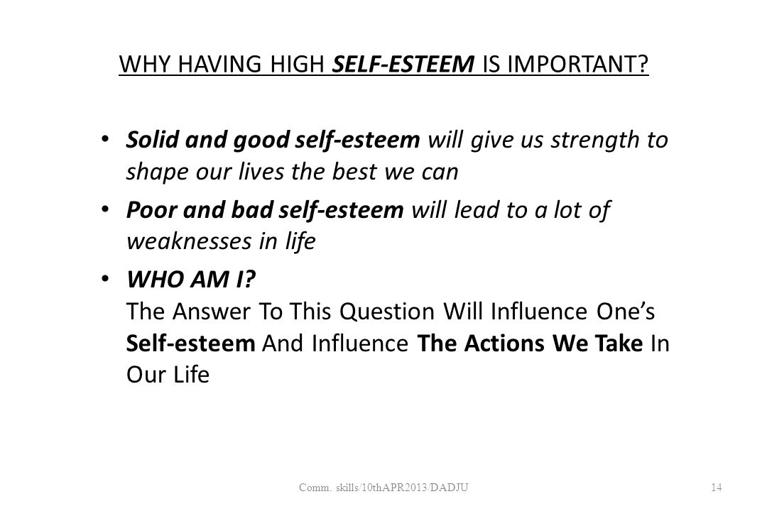 WHY HAVING HIGH SELF-ESTEEM IS IMPORTANT.