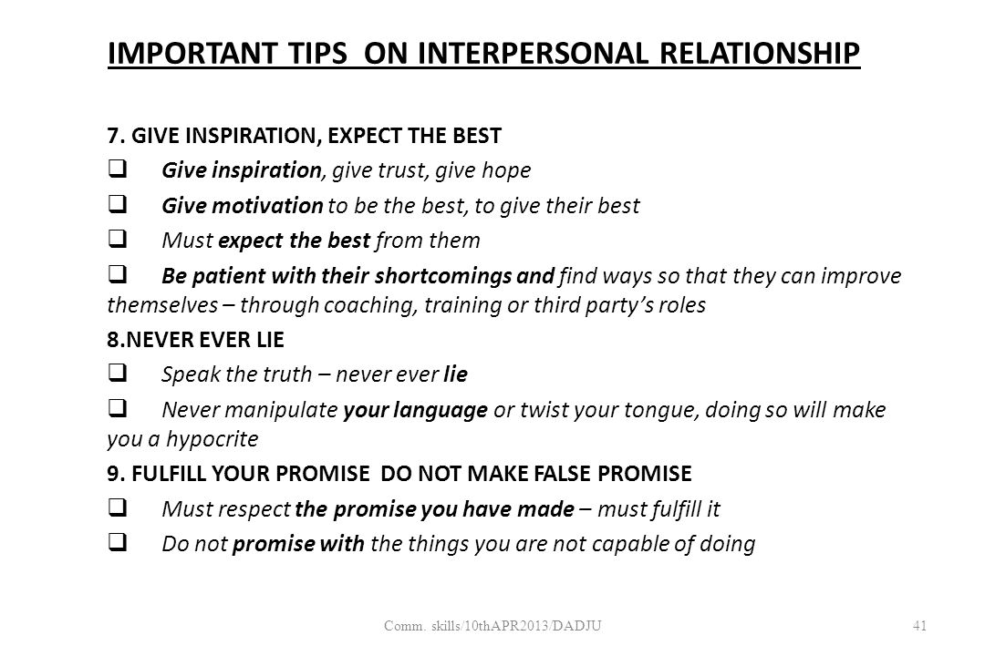 IMPORTANT TIPS ON INTERPERSONAL RELATIONSHIP 7.