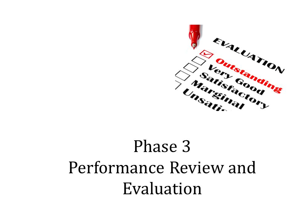 Phase 3 Performance Review and Evaluation