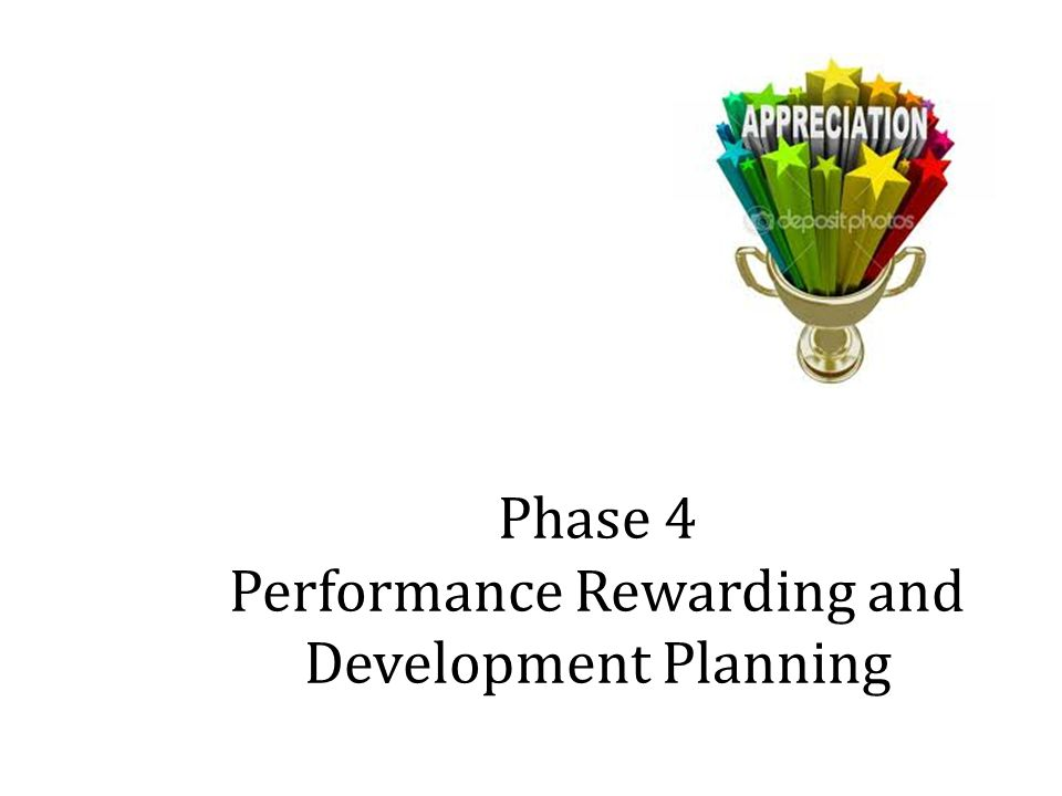 Phase 4 Performance Rewarding and Development Planning