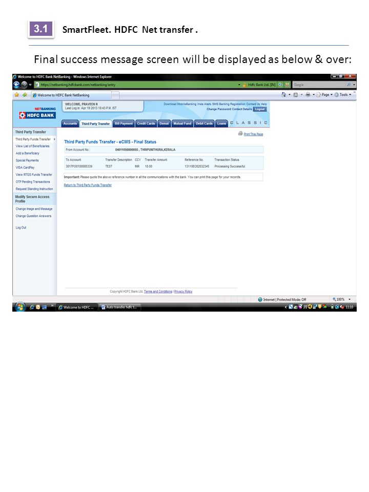 SmartFleet. HDFC Net transfer. 3.1 Final success message screen will be displayed as below & over: