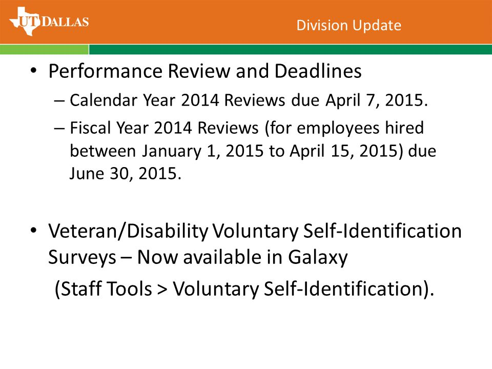 Performance Review and Deadlines – Calendar Year 2014 Reviews due April 7, 2015.