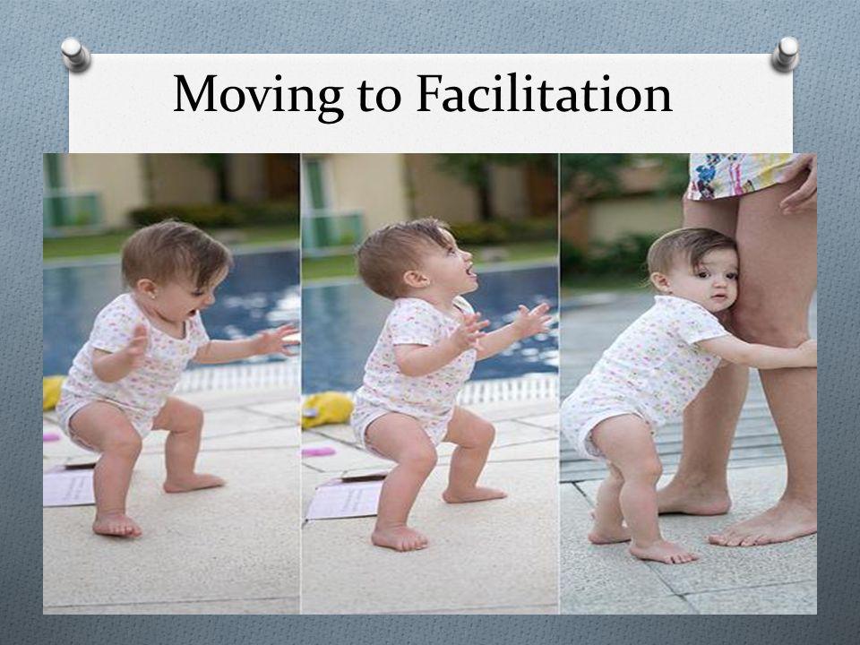Moving to Facilitation