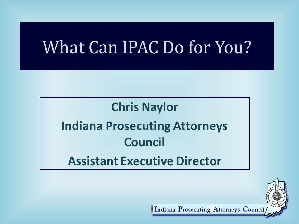 What Can IPAC Do for You.