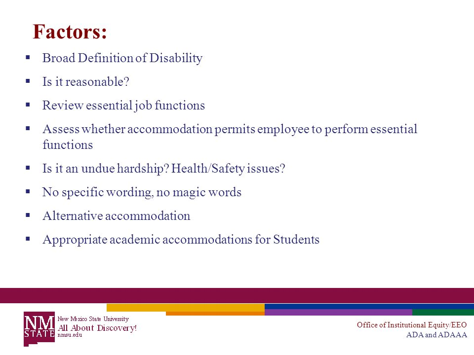 Office of Institutional Equity/EEO ADA and ADAAA Factors:  Broad Definition of Disability  Is it reasonable.