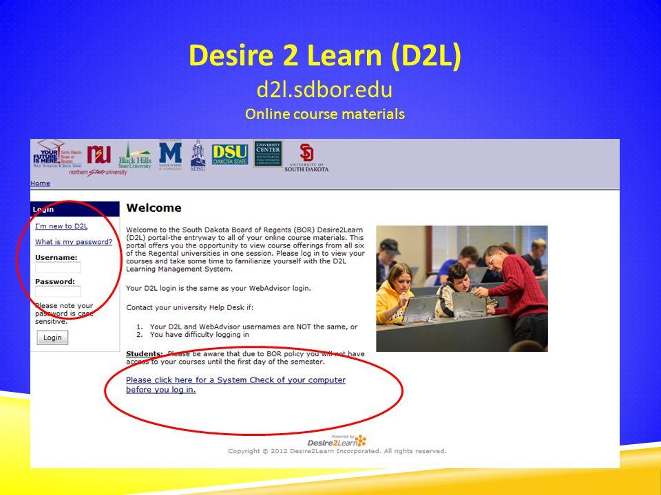 Desire 2 Learn (D2L) d2l.sdbor.edu Online course materials