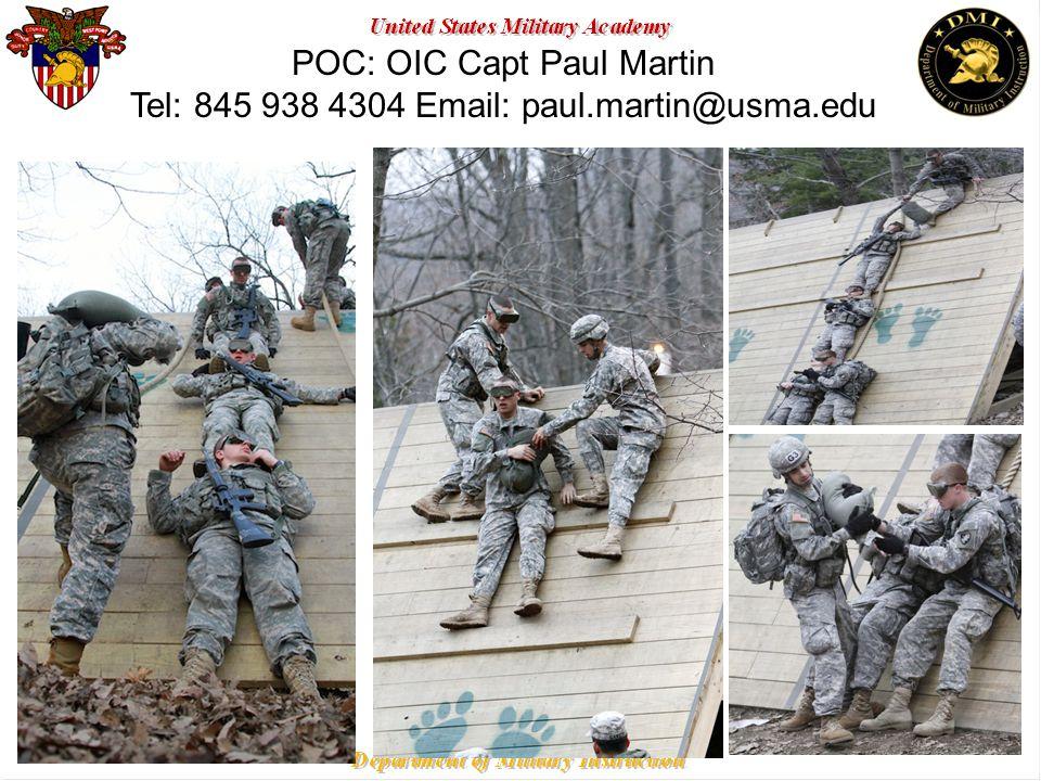 POC: OIC Capt Paul Martin Tel: 845 938 4304 Email: paul.martin@usma.edu