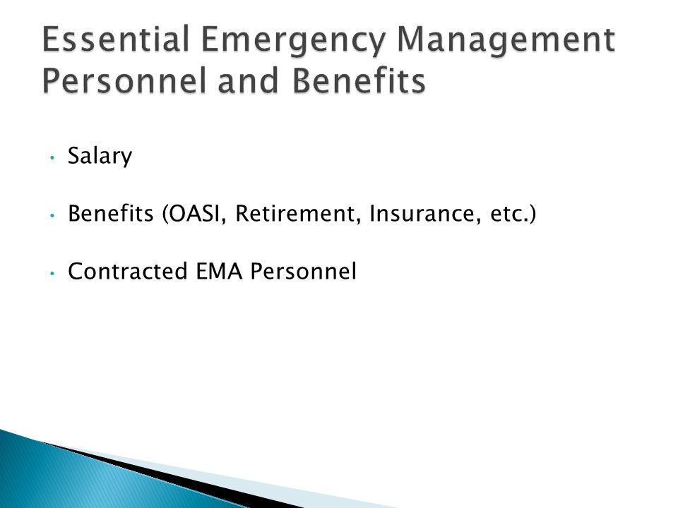 Salary Benefits (OASI, Retirement, Insurance, etc.) Contracted EMA Personnel