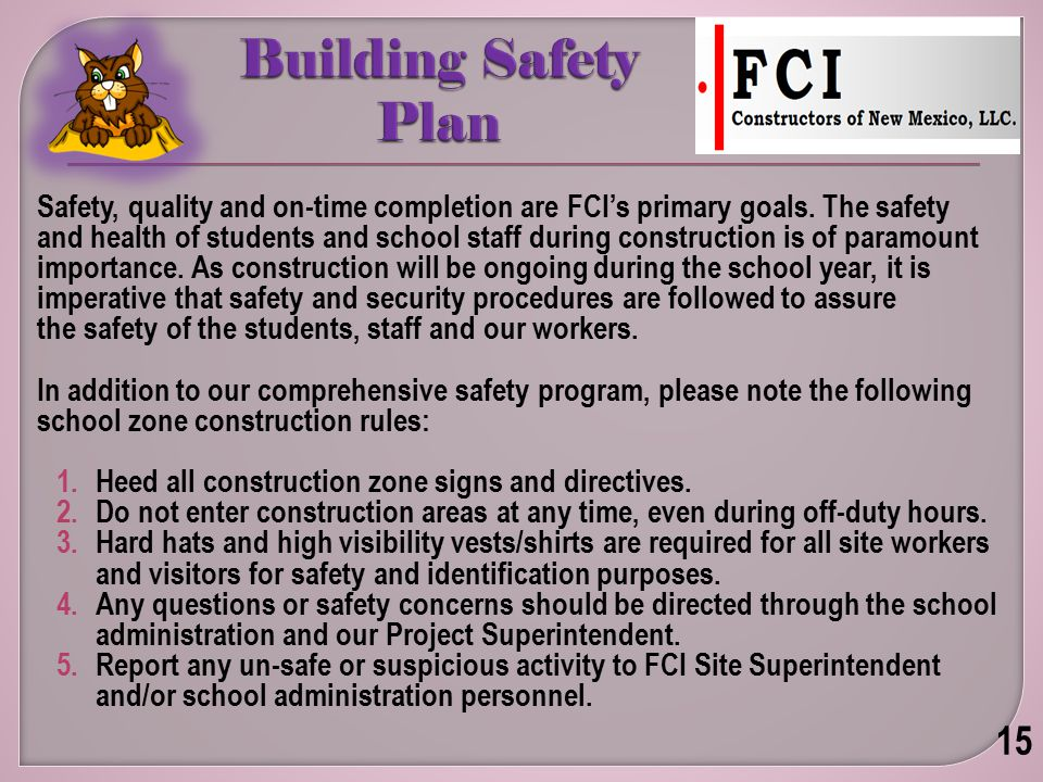 Safety, quality and on-time completion are FCI's primary goals.