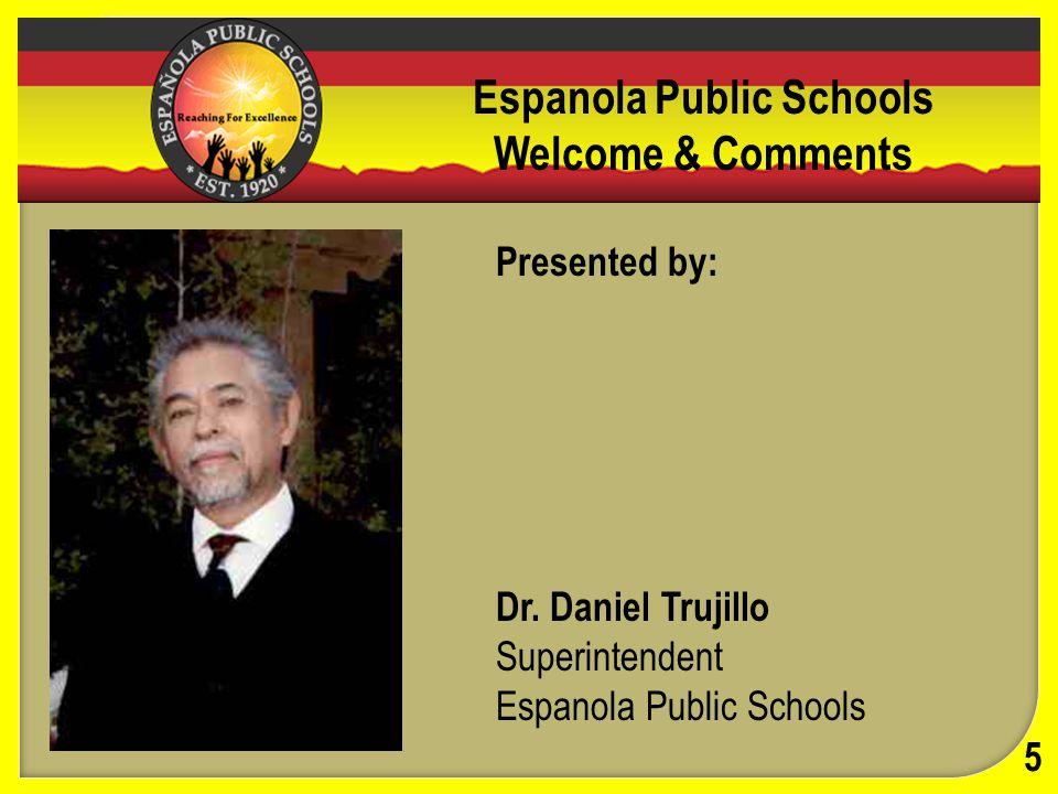 School Board Comments 6 Lucas Fresquez President Ralph Medina Vice President Annabelle Almager Secretary Andrew J.