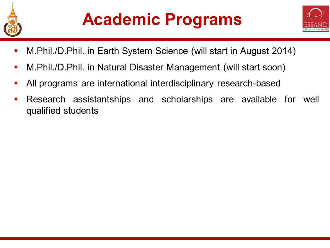  M.Phil./D.Phil. in Earth System Science (will start in August 2014)  M.Phil./D.Phil.
