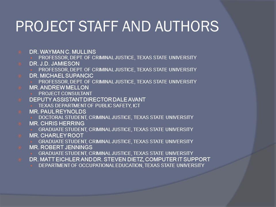 PROJECT STAFF AND AUTHORS  DR.WAYMAN C. MULLINS PROFESSOR, DEPT.