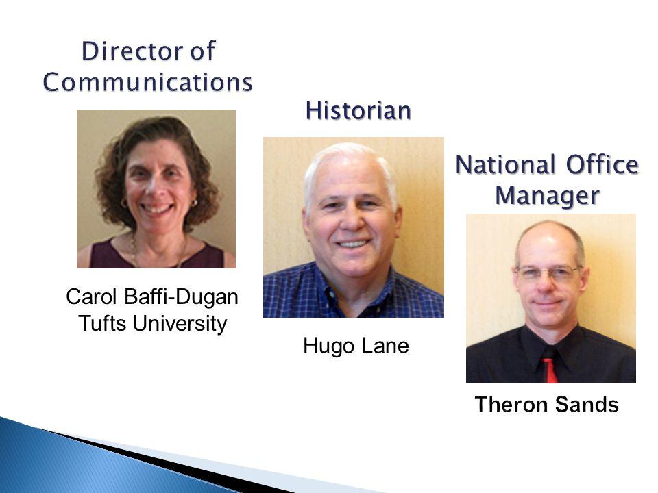 Historian Carol Baffi-Dugan Tufts University Hugo Lane National Office Manager