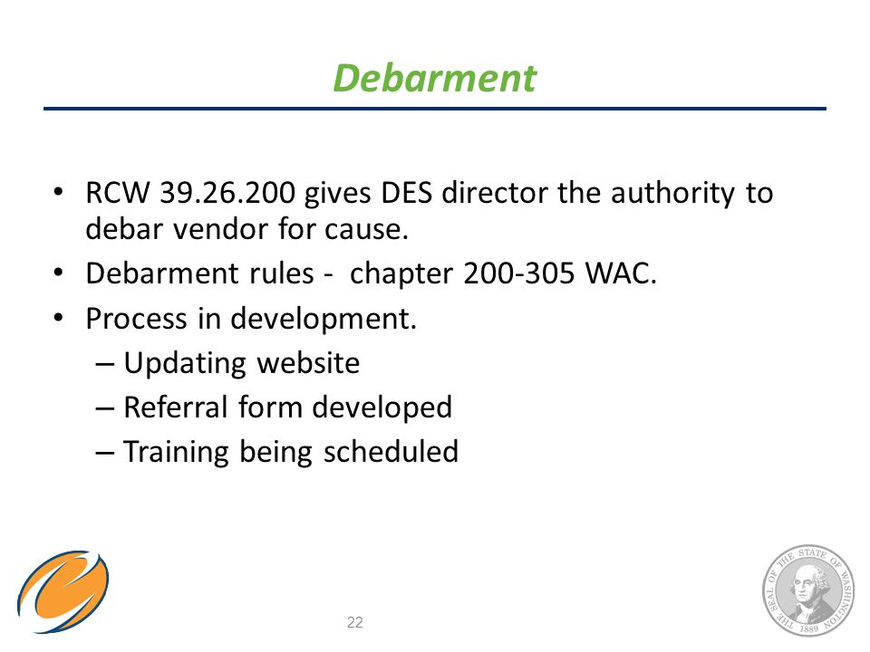 RCW 39.26.200 gives DES director the authority to debar vendor for cause.