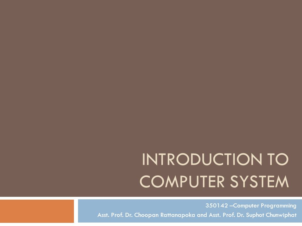 Computer System  A computer is a device that accepts information (in the form of digitalized data) and manipulates it for some result based on a program or sequence of instructions on how the data is to be processed.