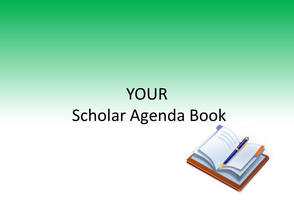 YOUR Scholar Agenda Book