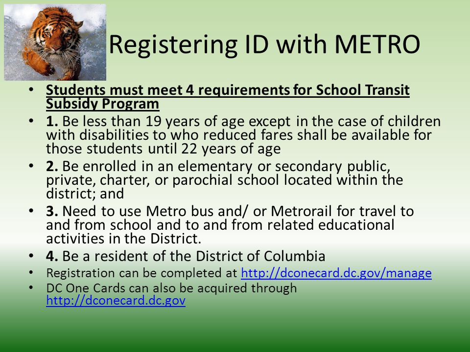 Registering ID with METRO Students must meet 4 requirements for School Transit Subsidy Program 1.