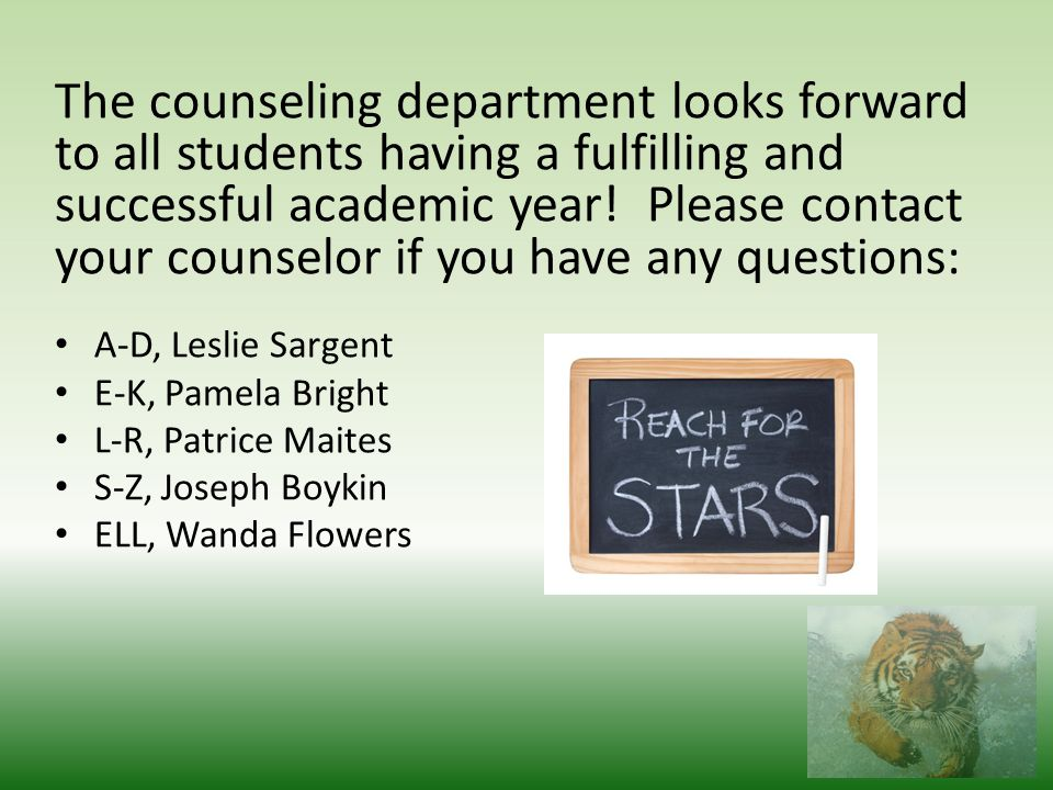 The counseling department looks forward to all students having a fulfilling and successful academic year.
