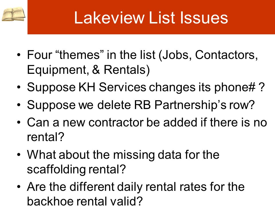 Lakeview List Issues Four themes in the list (Jobs, Contactors, Equipment, & Rentals) Suppose KH Services changes its phone# .