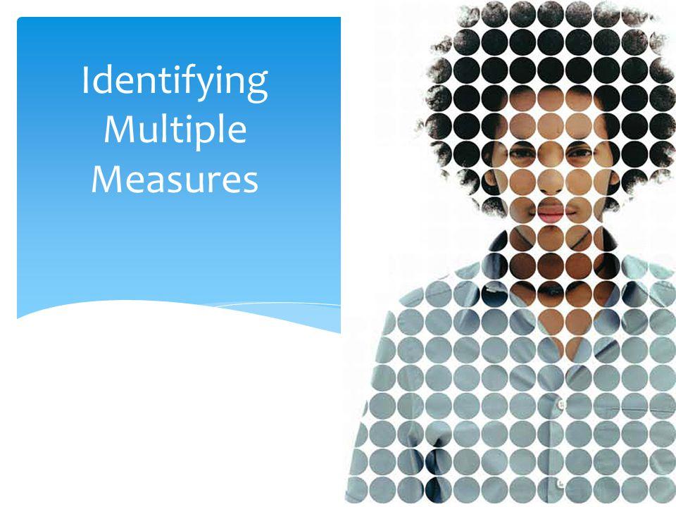 Identifying Multiple Measures