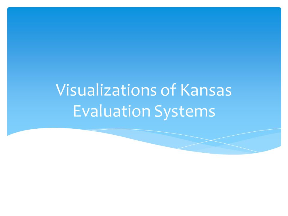 Visualizations of Kansas Evaluation Systems