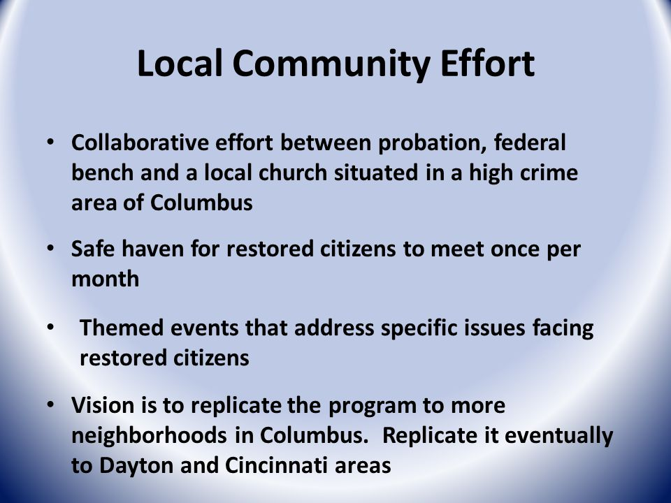 Local Community Effort Vision is to replicate the program to more neighborhoods in Columbus.