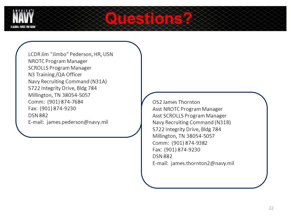 Questions? LCDR Jim