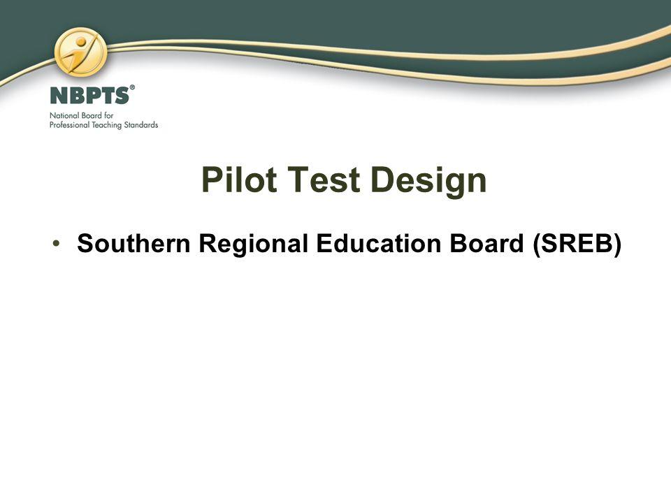 Pilot Test Design Southern Regional Education Board (SREB)