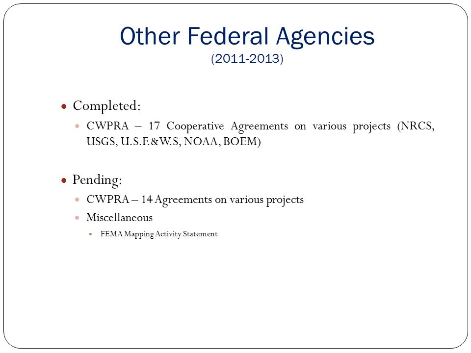 State and Local Entities CDBG Projects (2011 – 2013) Completed Franklin Canal Structure and Levee Improvements IGA - St.