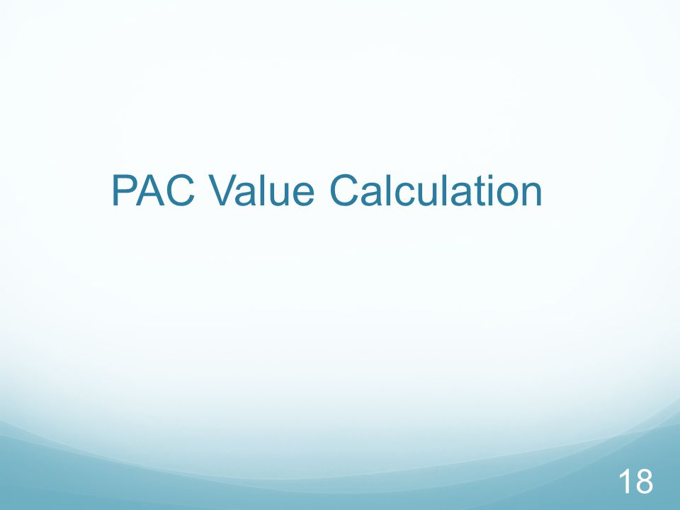 PAC Value Calculation 18