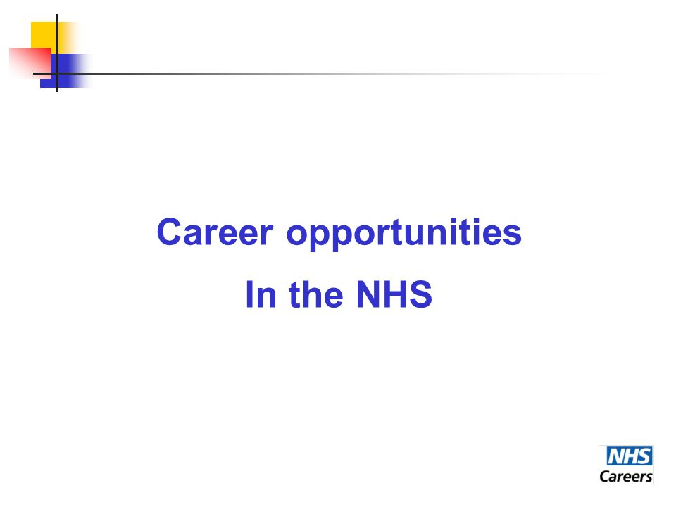 Career opportunities In the NHS