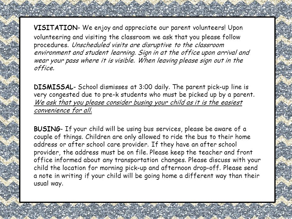 VISITATION- We enjoy and appreciate our parent volunteers! Upon volunteering and visiting the classroom we ask that you please follow procedures. Unsc