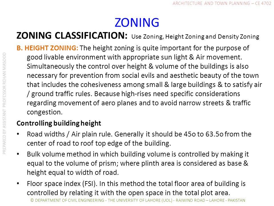 ZONING ZONING CLASSIFICATION: Use Zoning, Height Zoning and Density Zoning B.