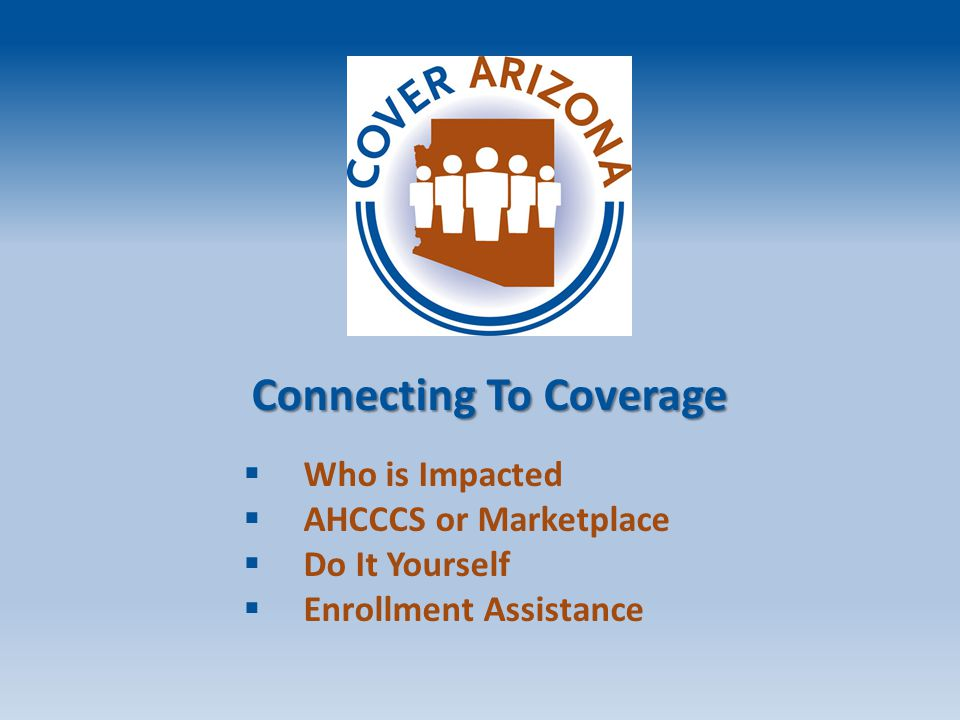 Do It Yourself AHCCCS  Healthearizona.org  DES Offices  Paper Applications Marketplace  Healthcare.gov  Marketplace hotline: (800) 318-2596 or TTY: (855) 889-4325  Paper Applications