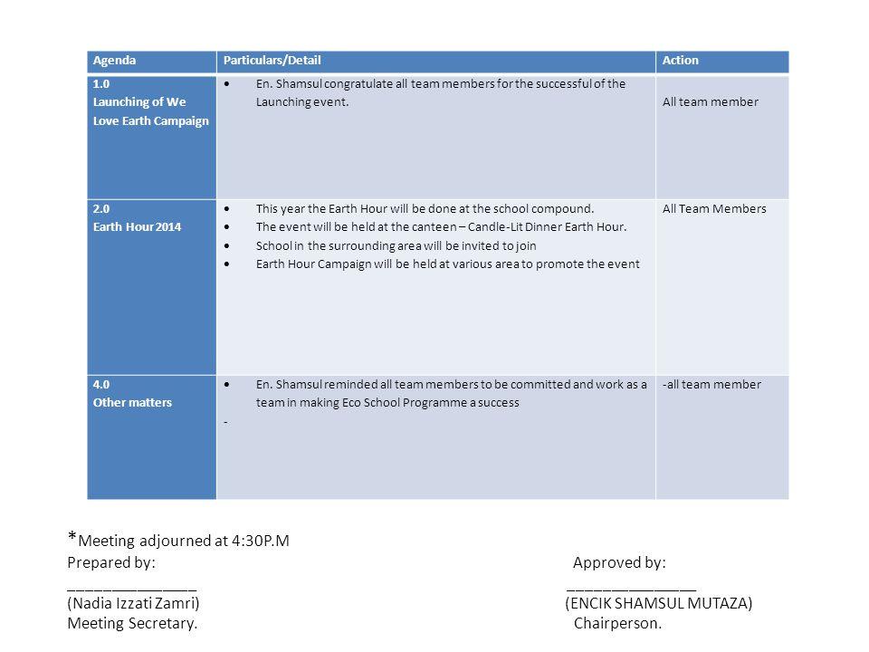 ECO SCHOOL PROGRAMME 2014 / 03 Sekolah Sri Bestari Meeting Minute 03 Date: 4 April 2014 Time: 3.00 pm Venue: Biology Lab Attendance: Encik Shamsul Mutaza (Chairperson/ Coordinator) En.