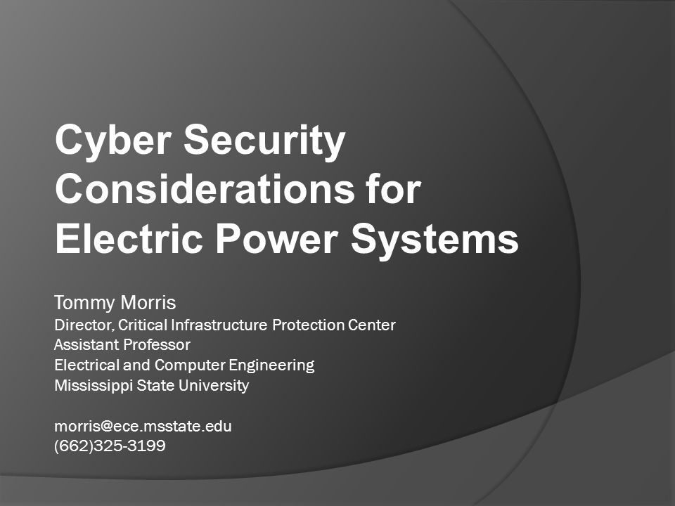 Cyber Security Considerations for Electric Power Systems