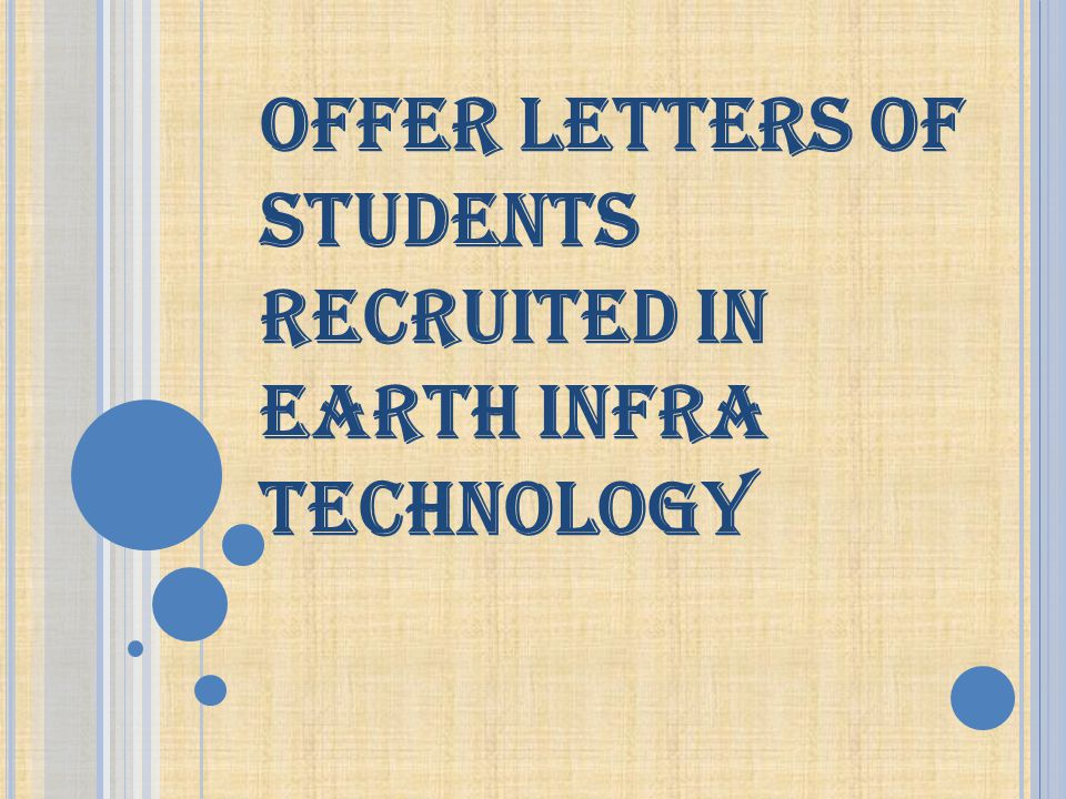 OFFER LETTERS OF STUDENTS RECRUITED IN EARTH INFRA TECHNOLOGY