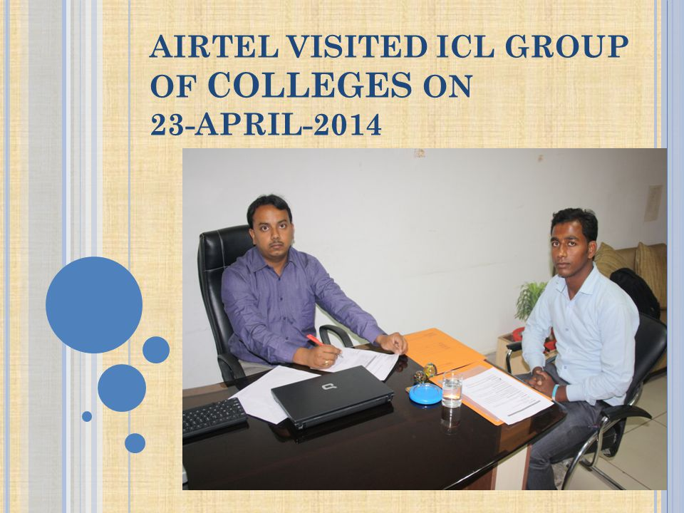 AIRTEL VISITED ICL GROUP OF COLLEGES ON 23-APRIL-2014