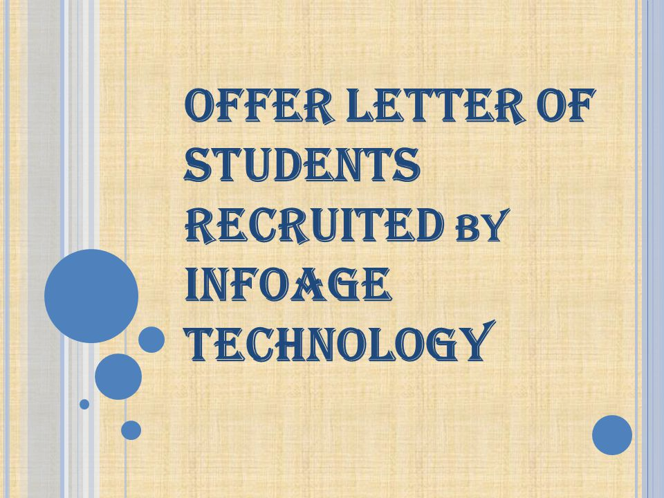 OFFER LETTER OF STUDENTS RECRUITED BY INFOAGE TECHNOLOGY