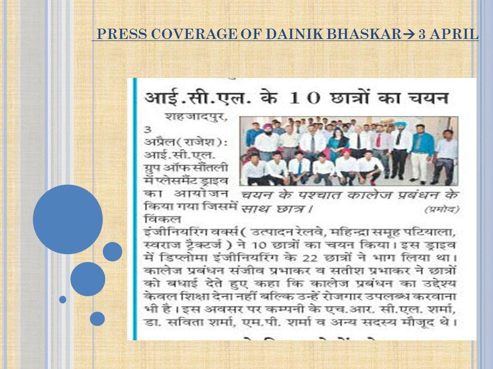 PRESS COVERAGE OF DAINIK BHASKAR  3 APRIL