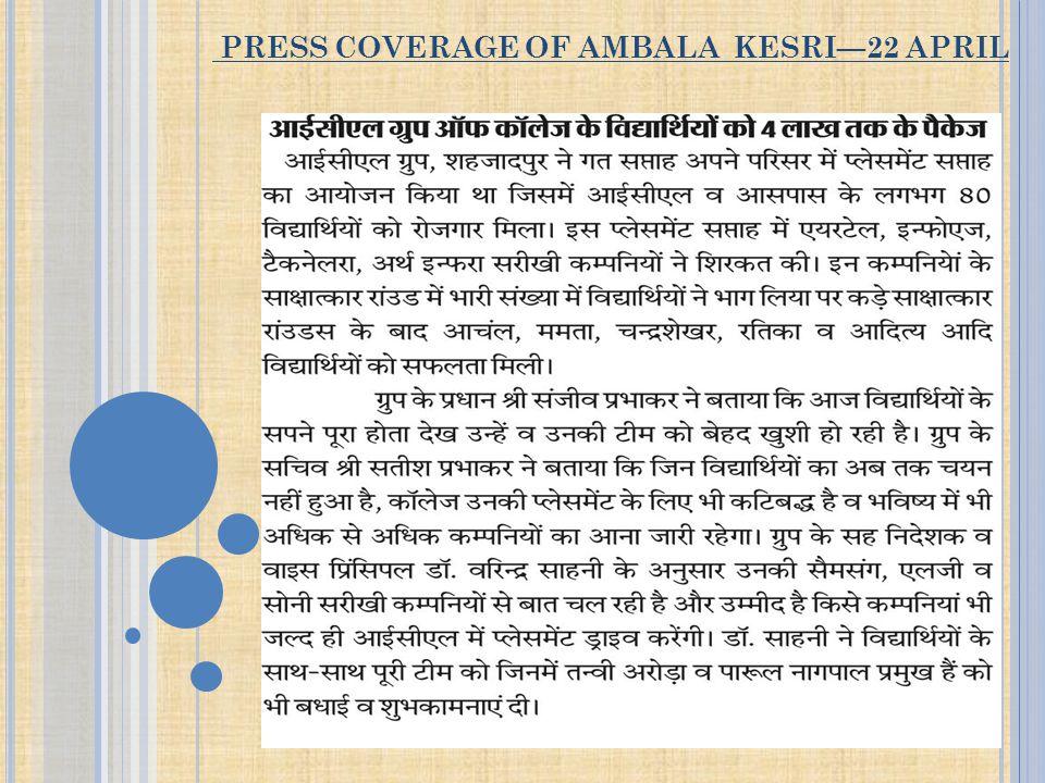 PRESS COVERAGE OF AMBALA KESRI—22 APRIL