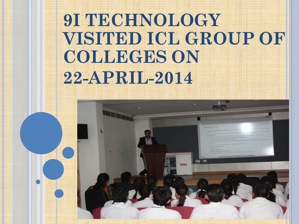 9I TECHNOLOGY VISITED ICL GROUP OF COLLEGES ON 22-APRIL-2014