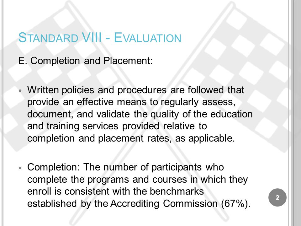 S TANDARD VIII - E VALUATION E.