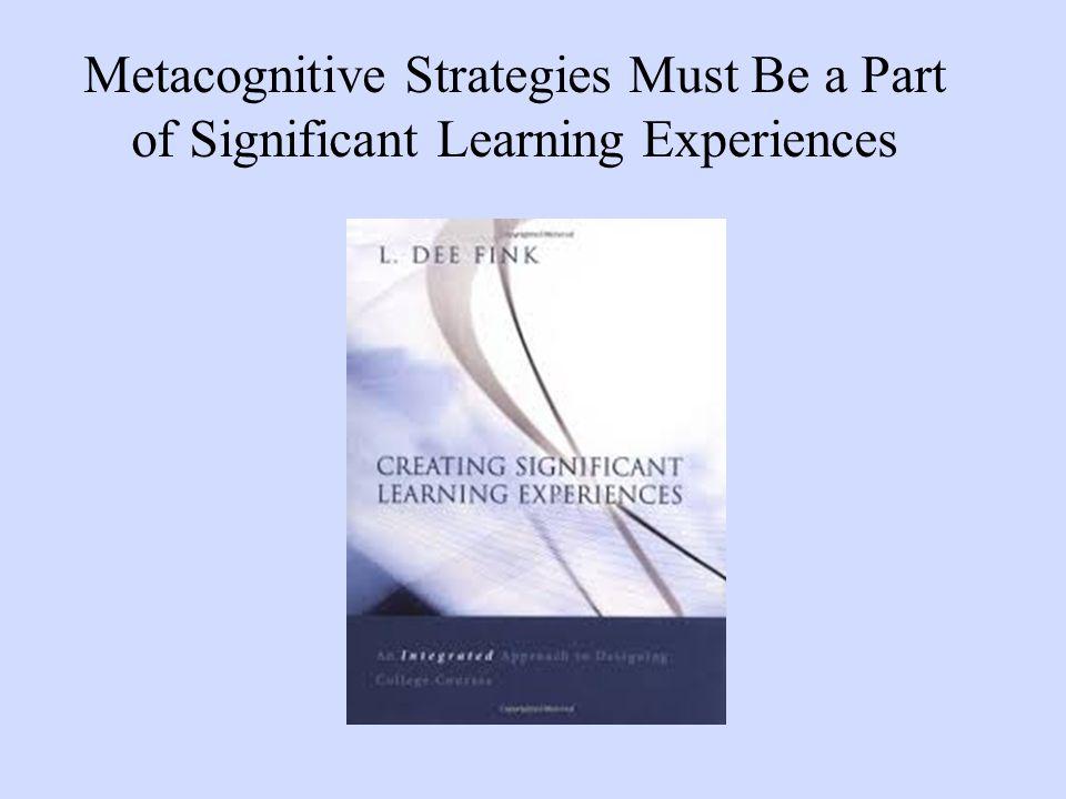 Dee Fink s Taxonomy of Significant Learning http://www.deefinkandassociates.com/GuidetoCourseDesignAug05.pdf