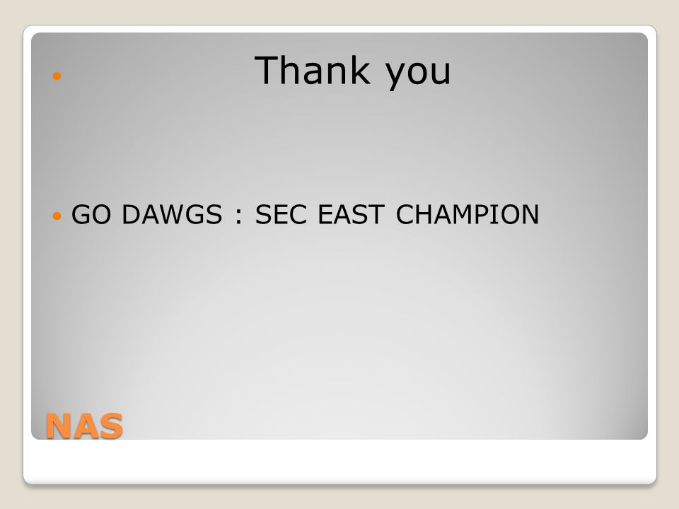 NAS Thank you GO DAWGS : SEC EAST CHAMPION