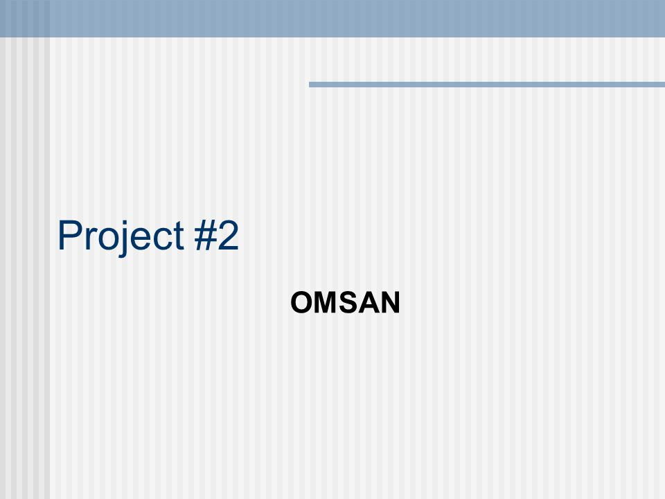 Project #2 OMSAN
