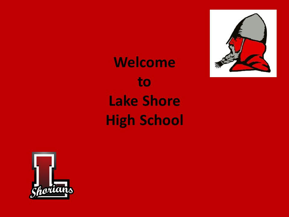 Welcome to Lake Shore High School