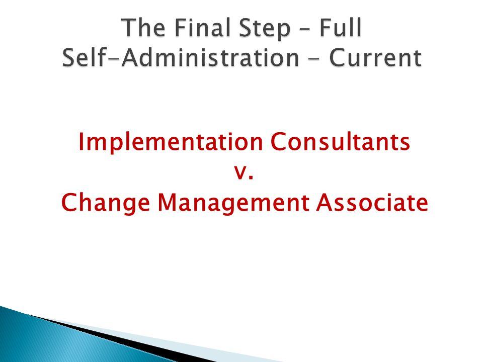 Implementation Consultants v. Change Management Associate
